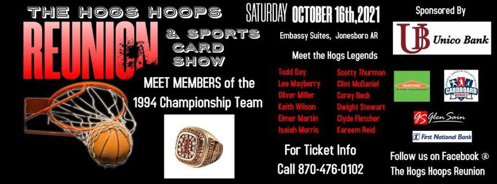 The Hogs Hoops Reunion will be held October 16th in Jonesboro.