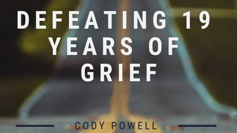 """Cody Powell has written a book called """"Defeating 19 Years of Grief"""", which details a story of..."""